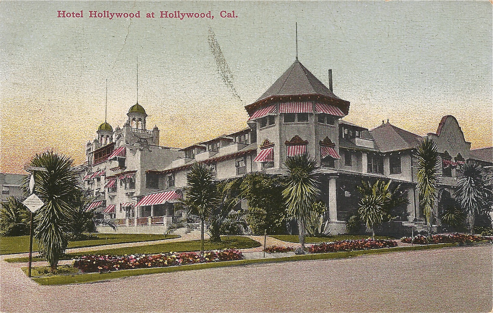 Hotel Hollywood, at the intersection of Hollywood & Highland
